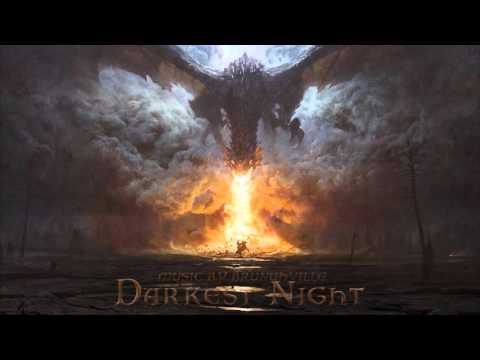 Epic Fantasy Music - Darkest Night