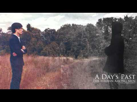 A Day's Past - Abaddon (New Song 2010) HQ
