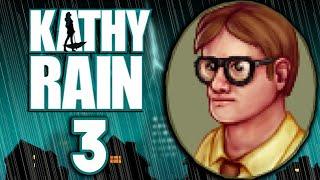 Kathy Rain [3] - I