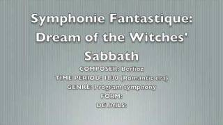 Symphonie Fantastique: 5th Movement, Dream of the Witches