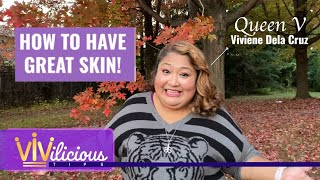Download Vivilicious Tips! How to have Great Skin!