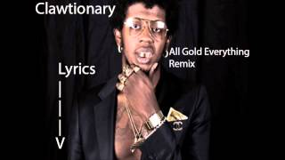 All Gold Everything Remix - Trinidad, T.I., Young Jeezy, & 2 Chainz Lyrics