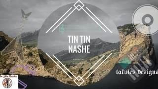TIN TIN NASHE - He's the way