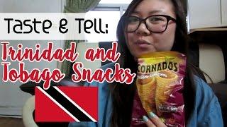 Taste & Tell: Trinidad and Tobago Snacks