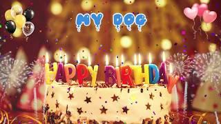 MY DOG birthday song – Happy Birthday My Dog