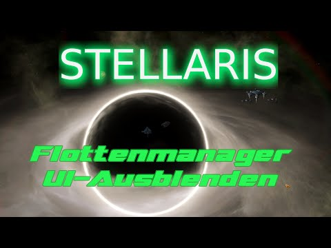 Stellaris Quintessenz 1: UI+Flottenmanager |