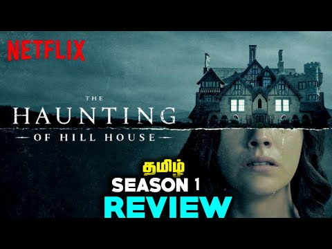 The Hunting Of Hill House Season 1 Review In Tamil