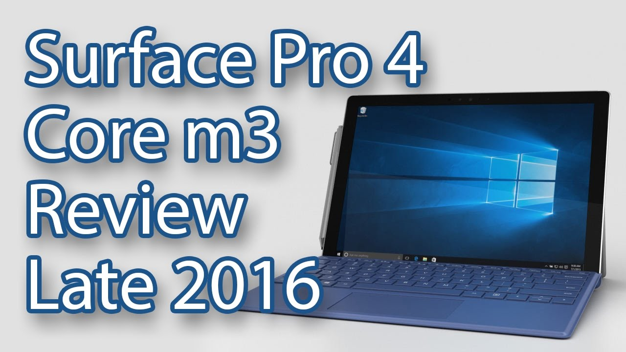 surface pro 4 core m3 review late 2016 youtube. Black Bedroom Furniture Sets. Home Design Ideas