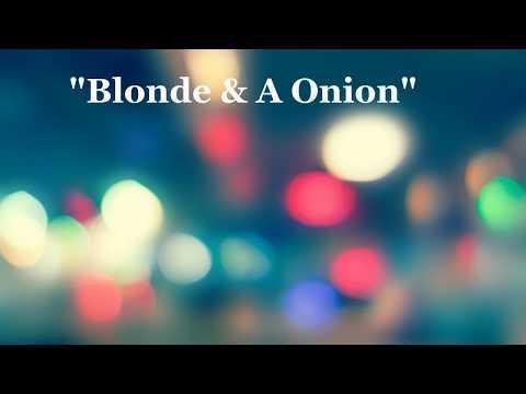 Young Dolph Blonde & A Onion Lyrics