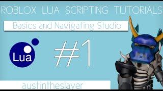 ROBLOX Lua Scripting Tutorial 1 - Basics and Navigating Studio