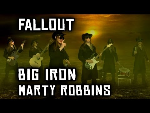 Fallout - Marty Robbins - Big Iron cover