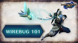 Monster Hunter Rise: Hunting 101 - Wirebug