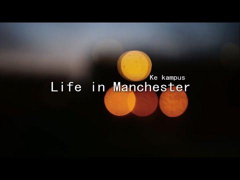 Kuliah di Manchester Part 1
