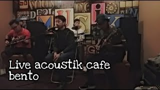 LIVE ACOUSTIK ANDNEO - Sang Bidadari III At Cafe Bento Cisoka Tangerang