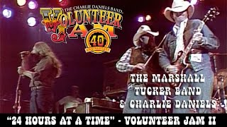 The Marshall Tucker Band & Charlie Daniels - 24 Hours at a Time -- Volunteer Jam II