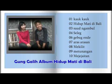 Gung Galih Album Hidup Mati Di Bali
