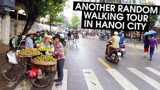 Another Random Walking Tour in Hanoi 2018 (in 4K)   VIETNAM WALK