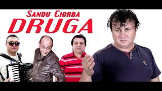 Sandu Ciorba - Druga (NOU 2017) thumbnail