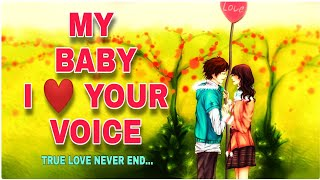 MY BABY I LOVE YOUR VOICE FULL VIDEO SONG