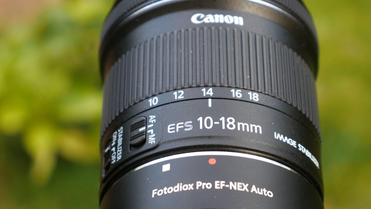 Canon Ef S 10 18mm Is Stm On Sony A7 Series Full Frame Sensors Youtube
