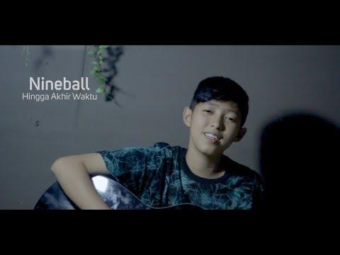 Nineball - Hingga Akhir Waktu ( COVER CHIKA LUTFI )