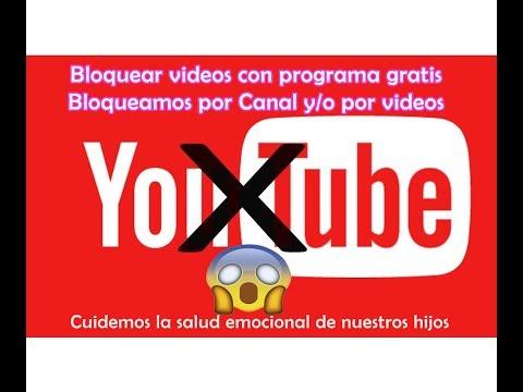 Bloquear videos y canales No aptos para niños con programa gratis, NO necesitas ser experto/a