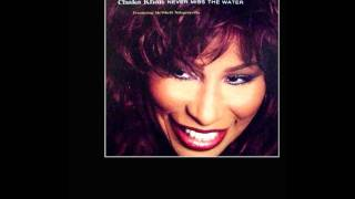 Chaka Khan - Never Miss The Water (Frankie Knuckles Remix)