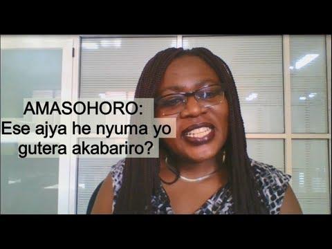SOBANUKIRWA: Amasohoro ajya he nyuma yo gutera akabariro ?