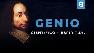 BLAISE PASCAL: Prodigio espiritual y científico | BITE