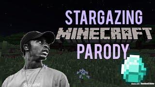 Travis Scott - Stargazing (MINECRAFT PARODY)