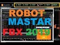 2019 ROBOT MASTAR FBX   V 1 0 1  BETA | ROBOT BINARY OPTION