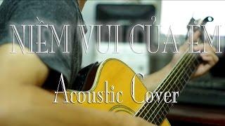 Niềm Vui Của Em - Acoustic Cover (Hợp âm)