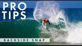 SurflineTV TRICK TIPS:  BACKSIDE SNAP