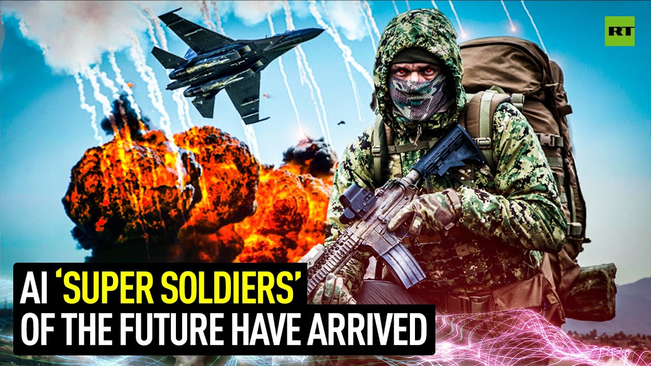 AI 'Super Soldiers' of the future have arrived