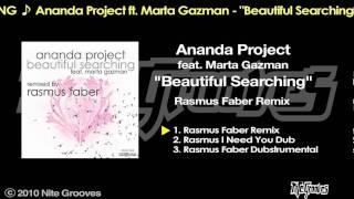 """Ananda project feat. Marta Gazman - """"Beautiful Searching""""(Rasmus Faber Remix)"""