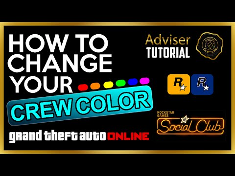 HOW TO CHANGE YOUR CREW COLOR FOR GRAND THEFT AUTO ONLINE (SOCIAL CLUB) - ADVISER TUTORIAL #3