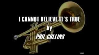Phil Collins - I Cannot Believe It