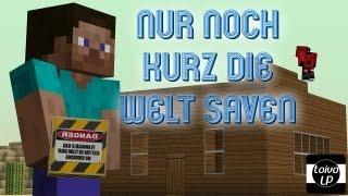 Tim Bendzko - Nur noch kurz die Welt retten [Minecraft Parodie]