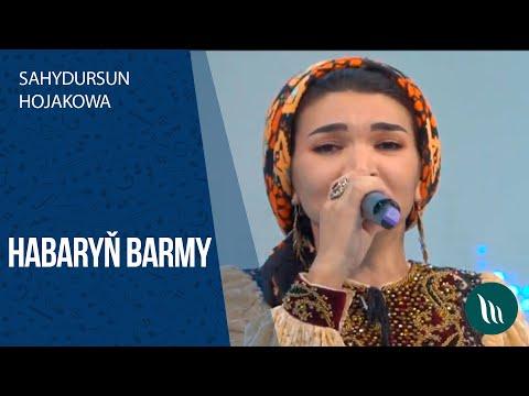 Sahydursun Hojakowa - Habaryň Barmy   2020