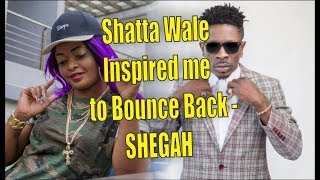 Shatta Wale Inspired Me To Bounce Back - Shegah