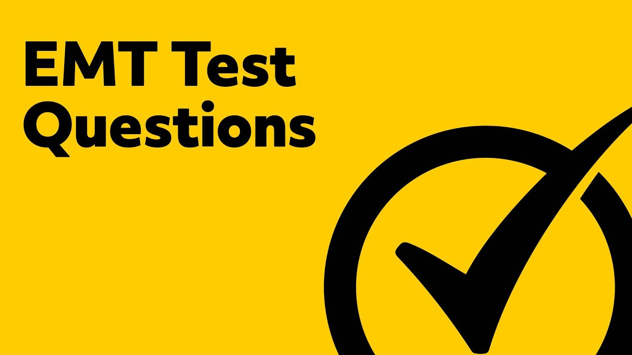 EMT Test Questions - YouTube