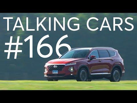 2019 Hyundai Santa Fe; New NAFTA Deal's Impact on Car Prices | Talking Cars #166
