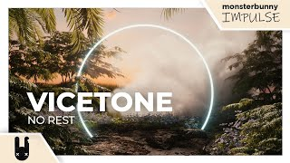 Vicetone - No Rest [Monstercat Silk Remake]