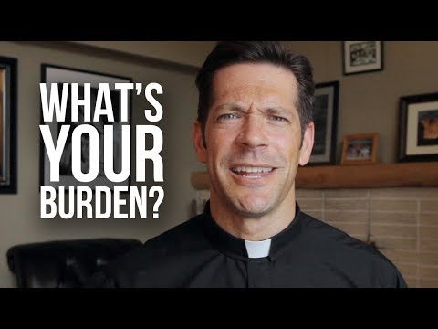 What's Your Burden?