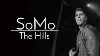 Repeat youtube video SoMo - The Hills (lyrics)