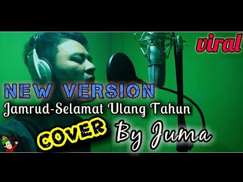 NEW VERSION JAMRUD SELAMAT ULANG TAHUN (cover by Juma-Aceh)