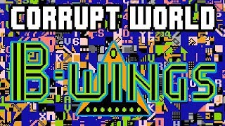 Corrupt World: B Wings (NES)