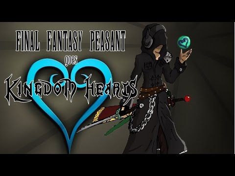 Final Fantasy Peasant plays Kingdom Hearts Remix- KH 2.5 remix (KH2) *PS4 Commentary*