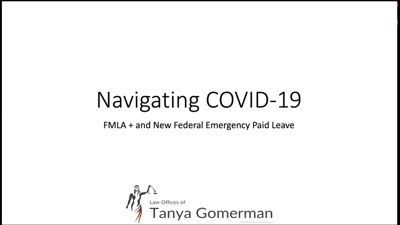 Navigating COVID19: Overview of FMLA+ and Federal Emergency Paid Leave Webinar