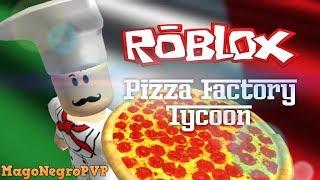 Jugando Pizza FactoryTycoon - Roblox | Playing Pizza Factory Tycoon - Roblox